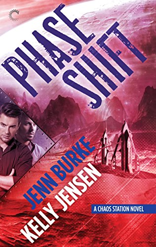 Phase Shift by Jenn Burke & Kelly Jensen