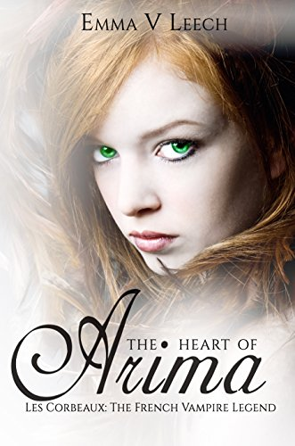 The Heart of Arima by Emma V. Leech | reading, books