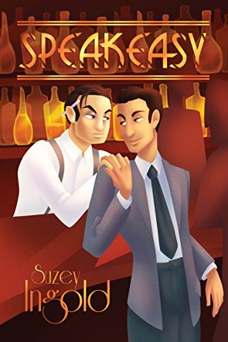 Speakeasy by Suzey Ingold | books, reading, book covers