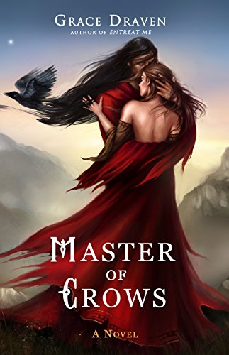 Master of Crows by Grace Draven | books, reading, book covers