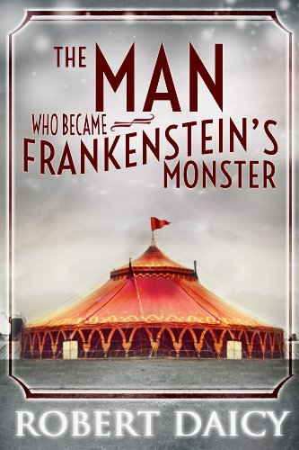The Man Who Became Frankenstein's Monster by Robert Daicy   books, reading, book covers
