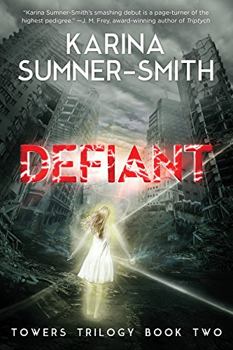 Defiant by Karina Sumner-Smith | reading, books