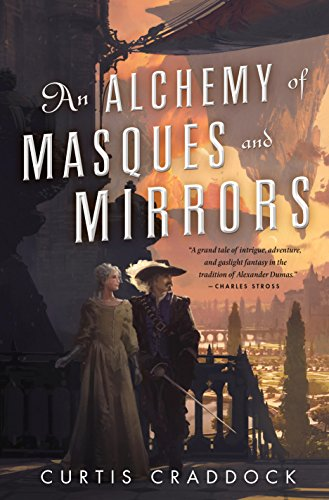 Book Cover - An Alchemy of Masques and Mirrors by Curtis Craddock