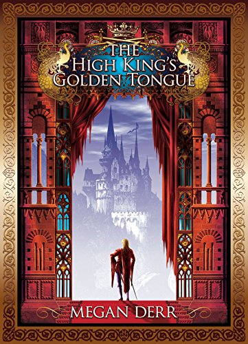 The High King's Golden Tongue by Megan Derr