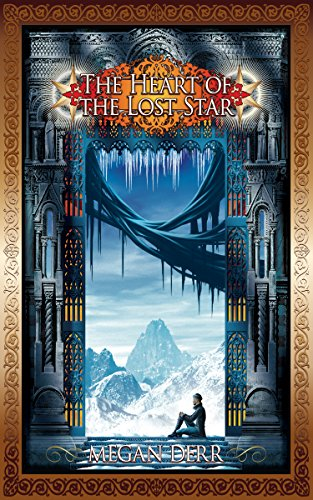 The Heart of the Lost Star by Megan Derr