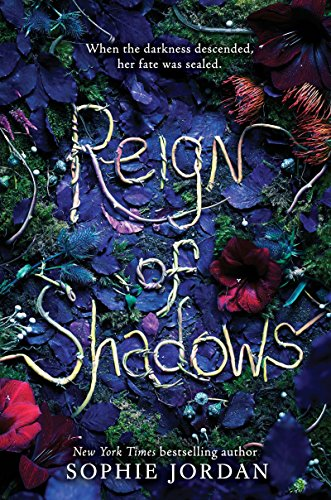 Book Cover - Reign of Shadows by Sophie Jordan