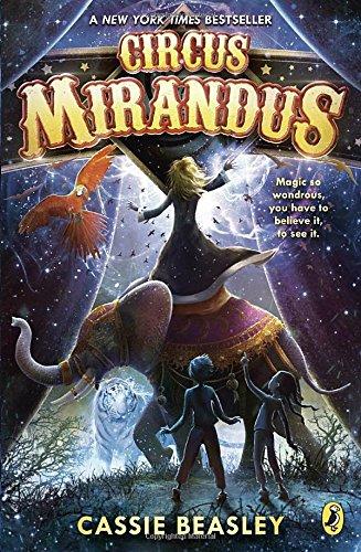 Circus Mirandus by Cassie Beasley | reading, books