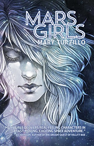 Mars Girls by Mary Turzillo