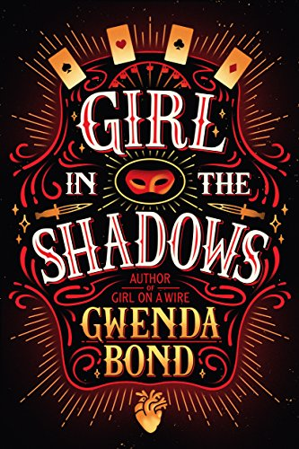 Girl in the Shadows by Gwenda Bond | books, reading, books covers, cover love, cards