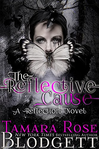 The Reflective Cause by Tamara Rose Blodgett | books, reading, book covers