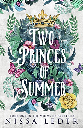 Two Princes of Summer by Nissa Leder