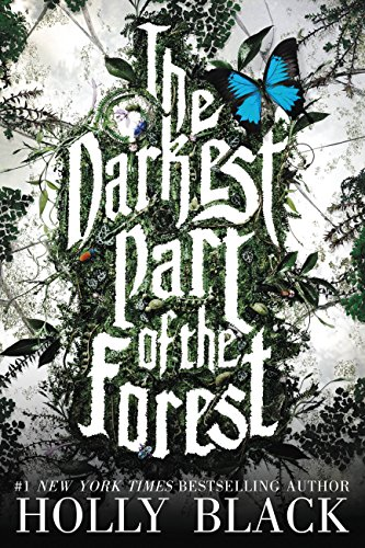 The Darkest Part of the Forest by Holly Black | books, reading, book covers