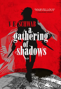 A Gathering of Shadows by V.E. Schwab | books, reading, book covers, cover love, sihouettes