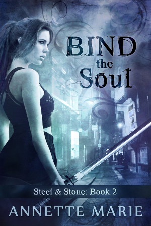 4.5 Star Book Review: Bind the Soul (Steel & Stone Book 2) by Annette Marie | books, reading, book reviews, fantasy, urban fantasy, YA