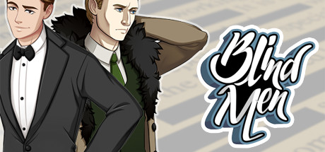 Blind Men Promo Image - Art of a boyishly handsome brunette man wearing a tux and smirking, and a sexy but gruff blonde man wearing a suit and fur-lined jacket and a serious expression