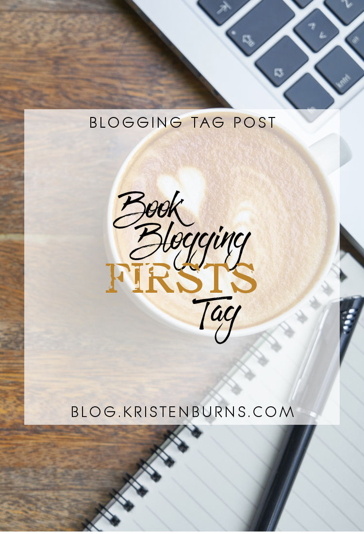 Blogging Tag Post: Book Blogging Firsts Tag