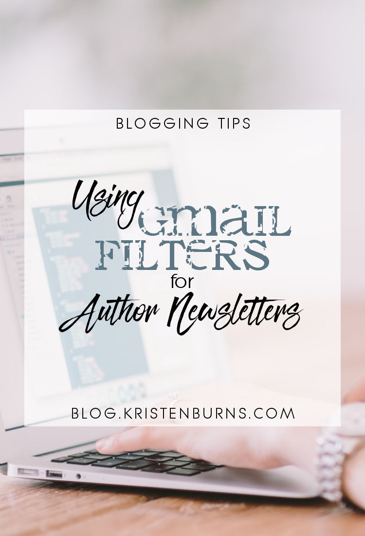 Blogging Tips: Using Gmail Filters for Author Newsletters | blogging tips, email