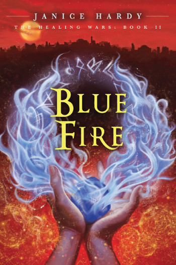 Book Review: Blue Fire (The Healing Wars Book 2) by Janice Hardy | reading, books, book reviews, fantasy, high fantasy, middle grade