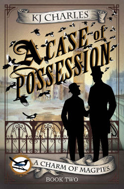 A Case of Possession by KJ Charles