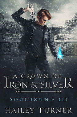 Book Cover - A Crown of Iron & Silver by Hailey Turner