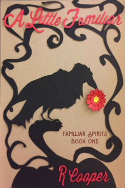 A Little Familiar by R. Cooper
