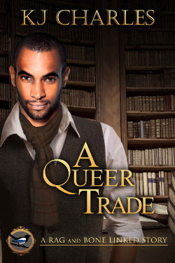 Book Cover - A Queer Trade by KJ Charles