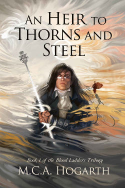 Book Review: An Heir to Thorns and Steel (Blood Ladders Trilogy Book 1) by M.C.A. Hogarth | reading, books, high fantasy, disability