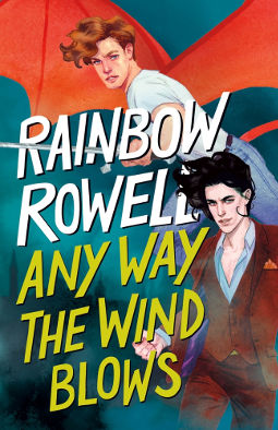 Book Cover - Any Way the Wind Blows by Rainbow Rowell