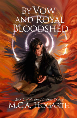 Book Review: By Vow and Royal Bloodshed (Blood Ladders Trilogy Book 2) by M.C.A. Hogarth | reading, books, high fantasy, elves