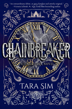 Book Cover - Chainbreaker by Tara Sim
