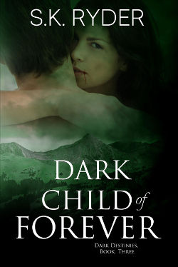 Book Review: Dark Child of the Forever (Dark Destinies Book 3) by S.K. Ryder | reading, books, paranormal romance, urban fantasy, vampires