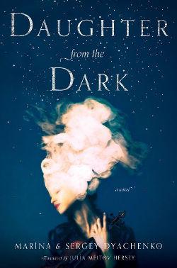 Daughter from the Dark by Marina & Sergey Dyachenko