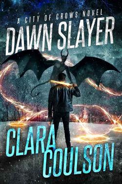 Dawn Slayer by Clara Coulson