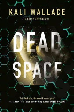 Book Cover - Dead Space by Kali Wallace