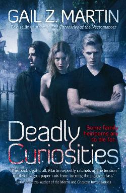 Deadly Curiosities by Gail Z. Martin