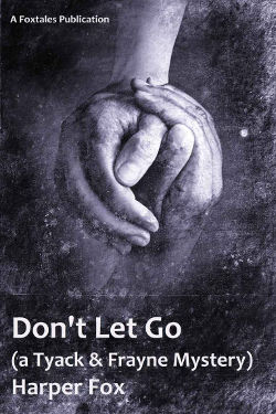 Don't Let Go by Harper Fox