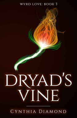 Dryad's Vine by Cynthia Diamond