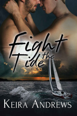 Book Cover - Fight the Tide by Keira Andrews