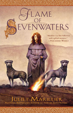 Book Cover - Flame of Sevenwater by Juliet Marillier