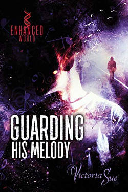 Book Cover - Guarding His Melody by Victoria Sue