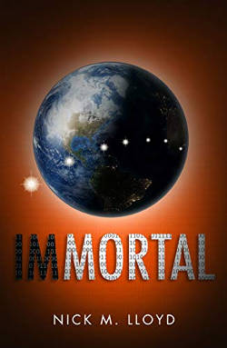 Book Cover - Immortal by Nick M. Lloyd