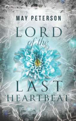 Book Cover - Lord of the Last Heartbeat by May Peterson