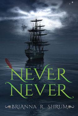 Book Review: Never Never by Brianna R. Shrum