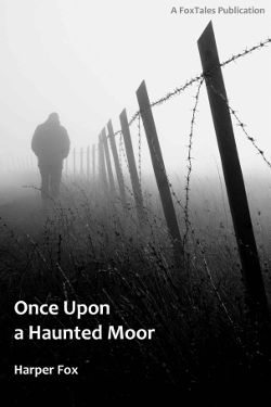 Book Cover - Once Upon a Haunted Moor by Harper Fox