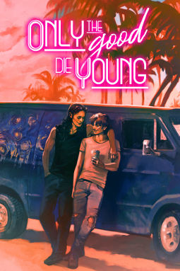 Book Cover - Only the Good Die Young by E.M. Jeanmougin & Jay Wright