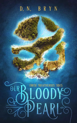 Book Cover - Our Bloody Pearl by D. N. Bryn