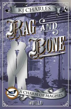 Book Cover - Rag and Bone by KJ Charles