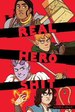 Real Hero Shit by Kendra Wells