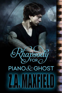 Book Review: Rhapsody for Piano and Ghost by Z.A. Maxfield