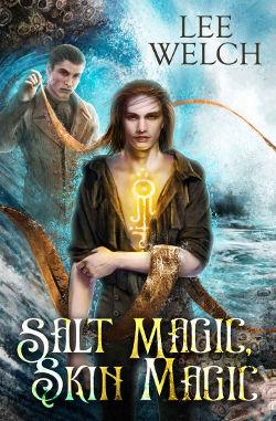 Salt Magic, Skin Magic by Lee Welch